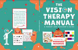 The Vision Therapy Manual: A Parent and Teacher's Guide
